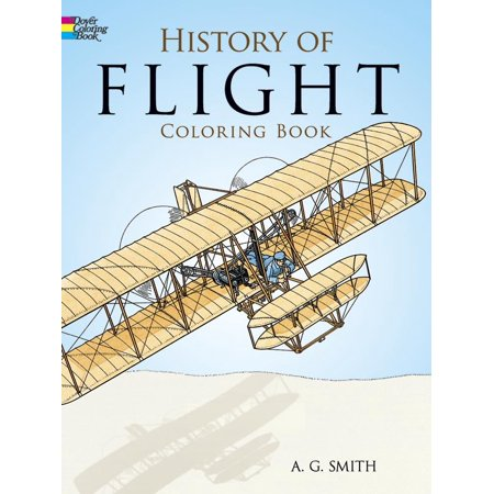 Dover History Coloring Book  History Of Flight Coloring Book  Paperback