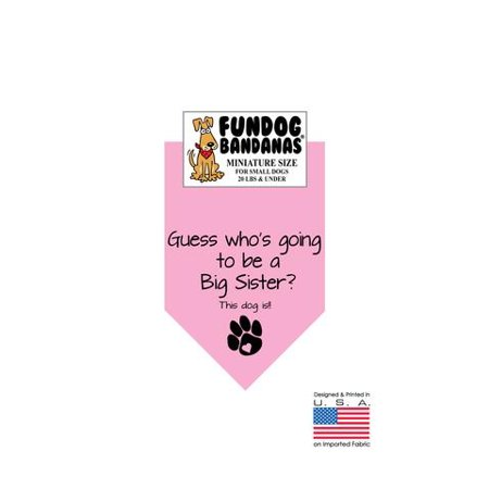 MINI Fun Dog Bandana - Guess whose going to be a Big Sister? - Miniature Size for Small Dogs under 20 lbs, light pink pet scarf