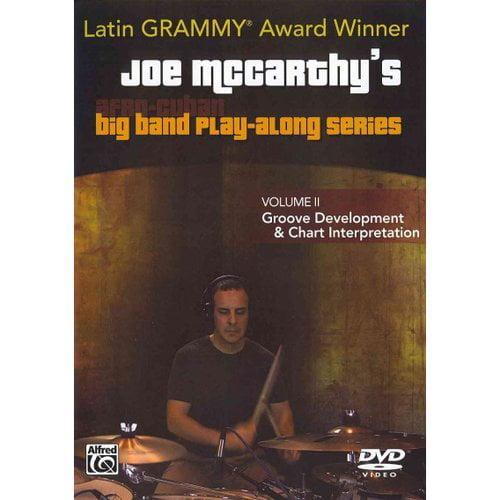 Joe McCarthy's Afro-Cuban Big Band Play-Along: Groove Development & Chart Interpretation