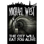 The City Will Eat You Alive - eBook