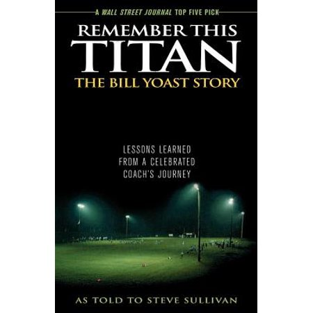 Remember This Titan: The Bill Yoast Story - eBook