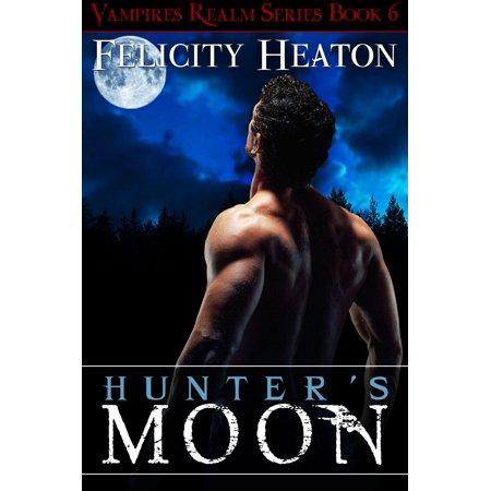 Hunter's Moon (Vampires Realm Romance Series #6) -