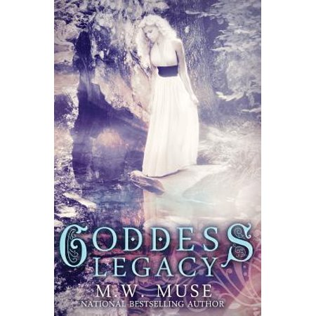 Goddess Legacy : Goddess Series Book One - 1 Goddess Braid