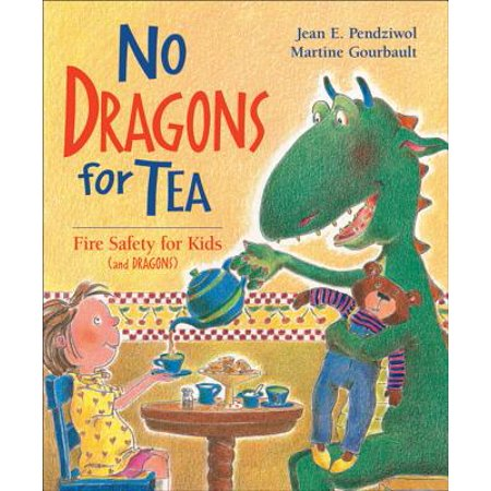 No Dragons for Tea: Fire Safety for Kids (and Dragons) (Paperback)