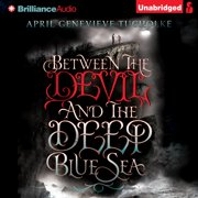 Between the Devil and the Deep Blue Sea - Audiobook