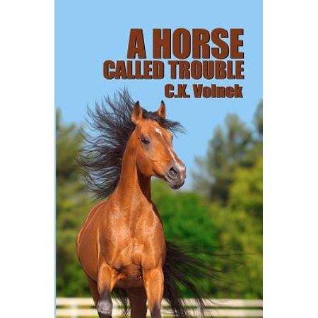 A Horse Called Trouble by