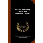 Biblical Commentary on the New Testament, Volume 5