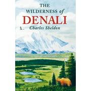 The Wilderness of Denali - eBook