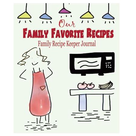 Our Family Favorite Recipes : Family Recipe Keeper Journal](Our Family Nest Halloween)