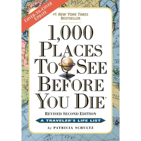 1,000 Places to See Before You Die: The New Full Color by