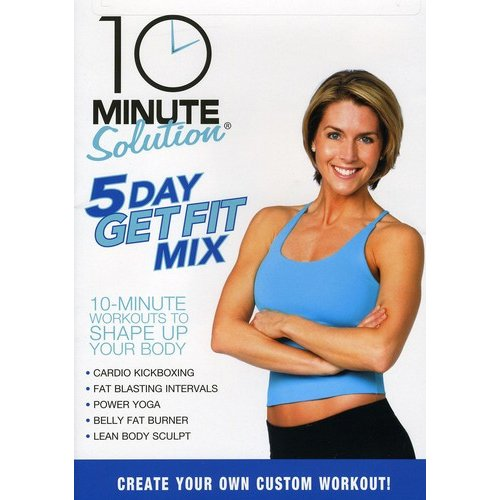 10 Minute Solution: 5 Day Get Fit Mix (Full Frame)