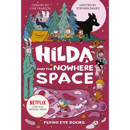 Hilda and the Nowhere Space : Netflix Original Series Book
