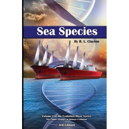 Sea Species : Vol. 1 of the Evolution River Series ()