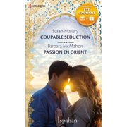 Coupable séduction - Passion en Orient - eBook