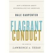 Flagrant Conduct: The Story of Lawrence v. Texas - eBook