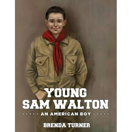 Young Sam Walton : An American Boy