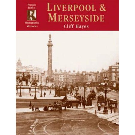 Francis Frith's Around Liverpool & (Photographic Memory)