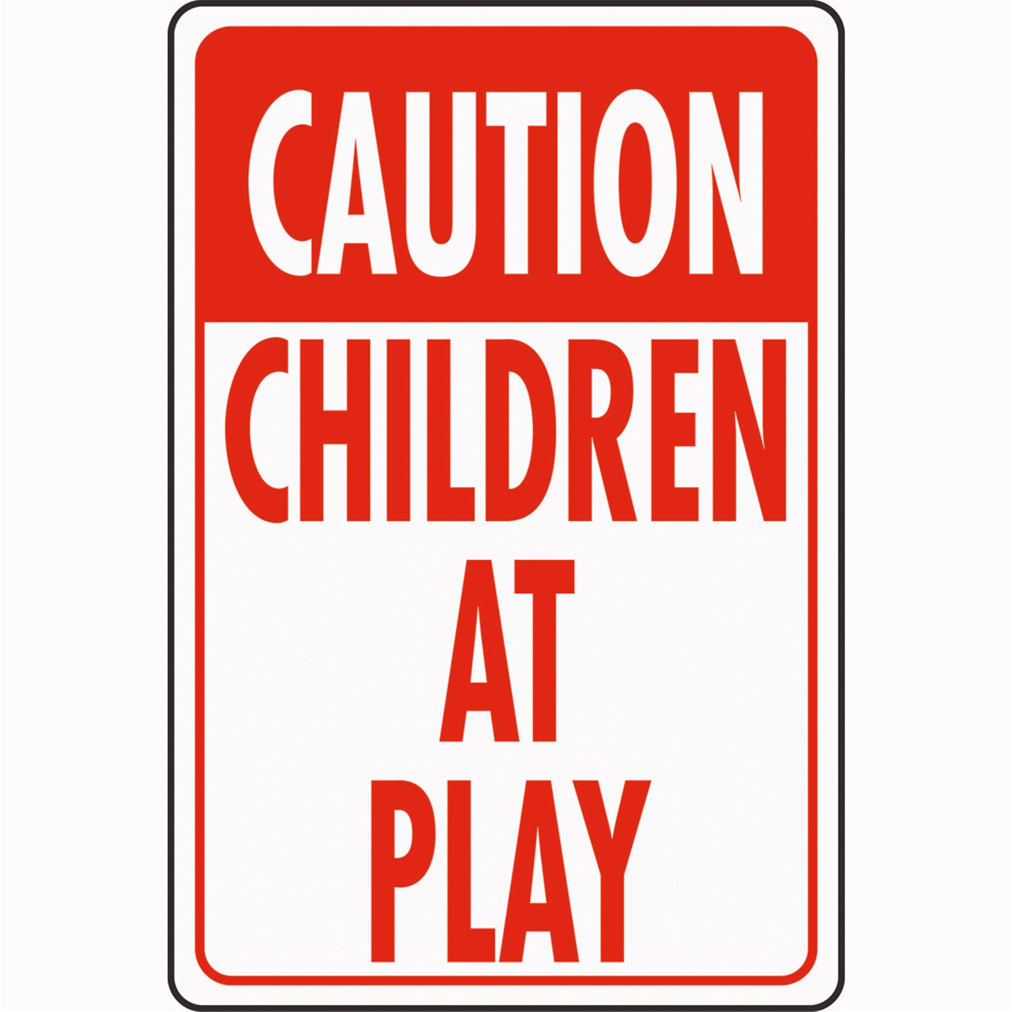 Hy-Ko HW Heavy Duty Highway Sign Caution Children At Play 12 in W x 18 in L
