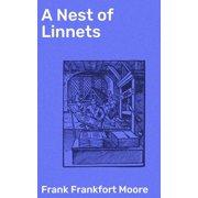 A Nest of Linnets - eBook