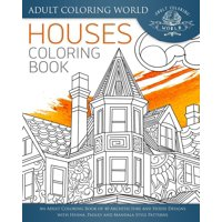 Houses Coloring Book An Adult Of 40 Architecture And House Designs With Henna