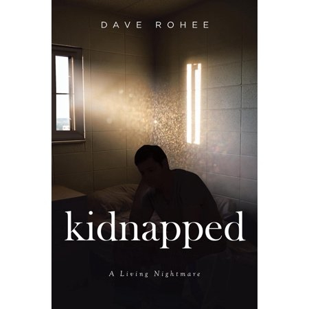Kidnapped: A Living Nightmare (Paperback) Living Nightmare Makeup