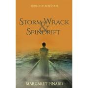 Remnants: Storm Wrack & Spindrift (Paperback)