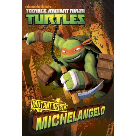 Mutant Origins: Michaelangelo (Teenage Mutant Ninja Turtles) - eBook](Origin Of Ninja)