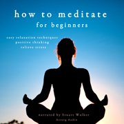 How to meditate - Audiobook