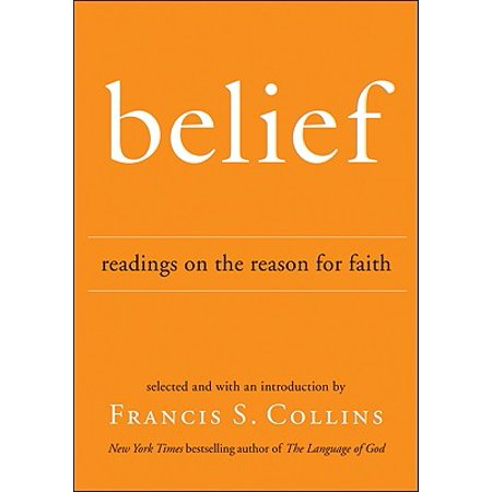 Belief : Readings on the Reason for Faith (Pagan Beliefs On Halloween)