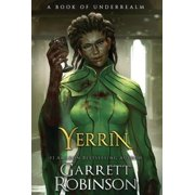 Yerrin : A Book of Underrealm