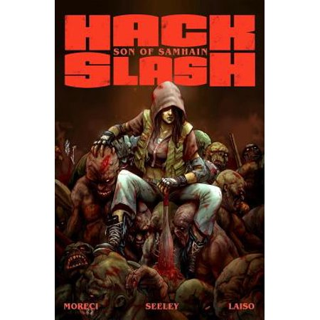 Hack/Slash: Son of Samhain Volume 1 - Samhain To Halloween