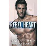 Rebel Heart : Book Two