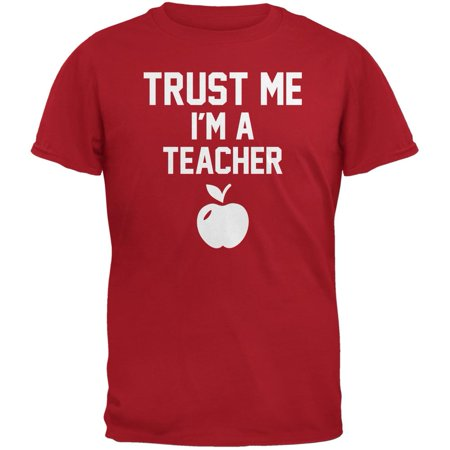 Trust Me Im A Teacher Red Adult - Teachers Stores Near Me