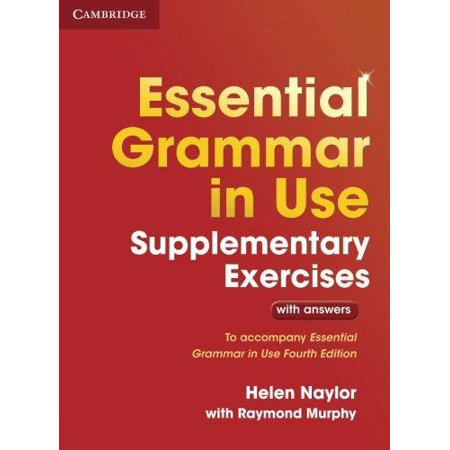 Essential Grammar in Use Supplementary Exercises : To Accompany Essential Grammar in Use Fourth (Essential Of Psychology 4th Edition By Jeffrey Nevid)