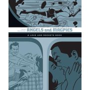 Angels and Magpies : A Love and Rockets Book
