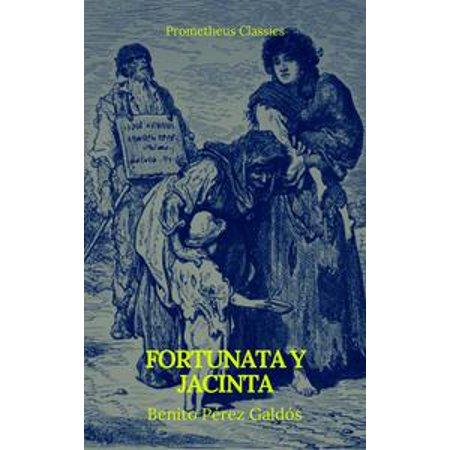 Fortunata Collection (Fortunata y Jacinta (Prometheus Classics) -)