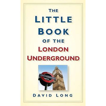 Little Book of the London Underground (Best London Underground Stations)