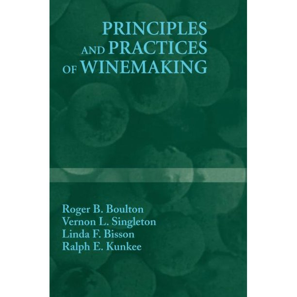 Principles and Practices of Winemaking (Hardcover)