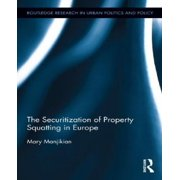 Securitization of Property Squatting in Europe Hardcover
