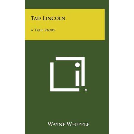 Tad Lincoln: A True Story - image 1 de 1