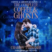 Complete Coffee and Ghosts, The - Audiobook