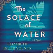 The Solace of Water - Audiobook