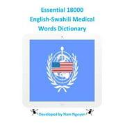 Essential 18000 English-Swahili Medical Words Dictionary - eBook