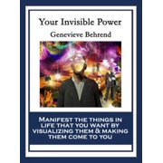 Your Invisible Power and How to Use It - eBook