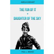 The Fun of It+Daughter of the Sky - eBook