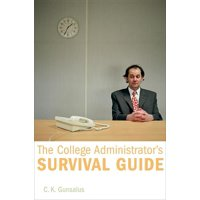 The College Administrator's Survival Guide (Hardcover)