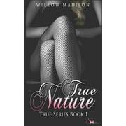 True: True Nature (Paperback)