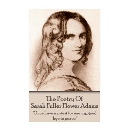 Sarah Coventry Flower (Sarah Fuller Flower Adams - Poetry & Play. :