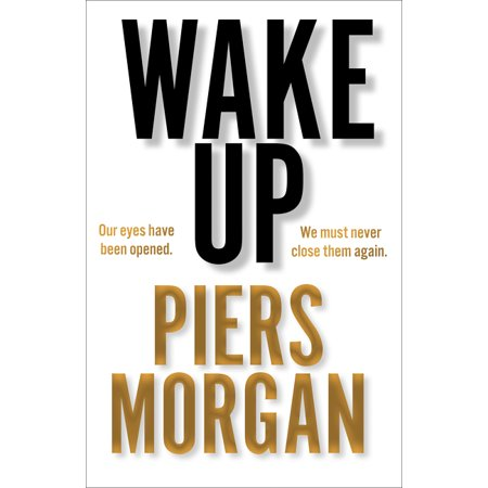 Wake Up: Why the World Has Gone Nuts (Hardcover)
