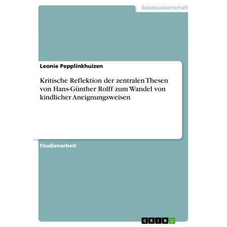 Kritische Reflektion der zentralen Thesen von Hans-Günther Rolff zum Wandel von kindlicher Aneignungsweisen - eBook (Gläser Mit Reflektion)